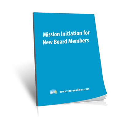 Mission Initiation for Board Members
